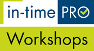 In-Time PRO Workshops
